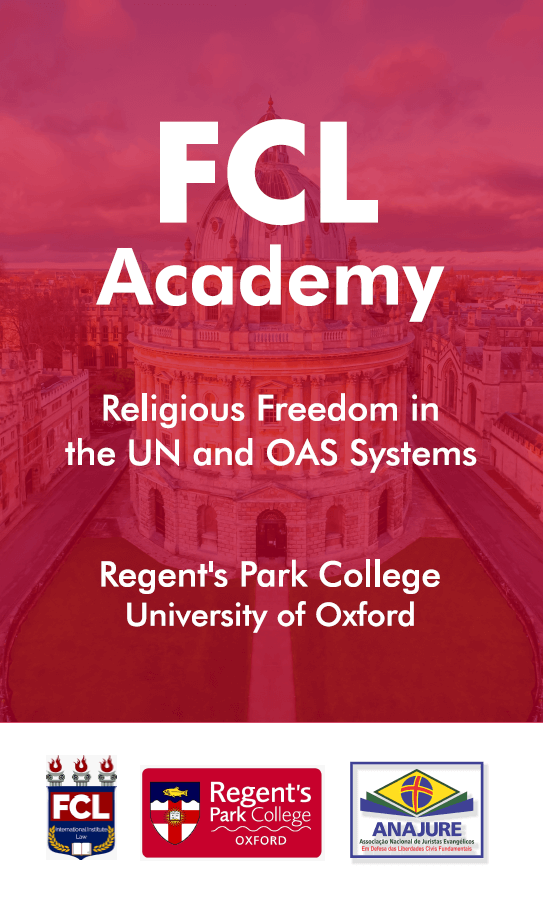 FCL Academy for Parliamentarians and Lawyers: Religious Freedom in the UN and OAS Systems 2019